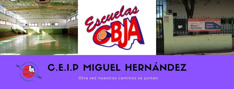C.E.I.P MIGUEL HERNANDEZ VUELVE A SER CBJA